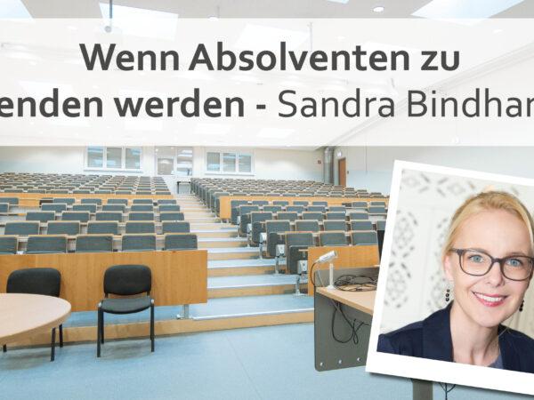 Wenn Absolventen zu Lehrenden werden | Sandra Bindhammer